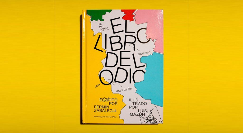 El libro del odio, de Fermín Zabalegui